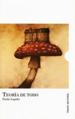 """Sorteamos """"Teoría de Todo"""" de Paula Lapido"""